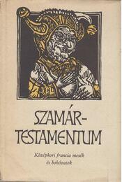 Szamártestamentum (dedikált) - Lakits Pál (szerk.) - Régikönyvek