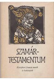 Szamártestamentum - Lakits Pál (szerk.) - Régikönyvek