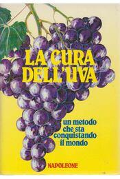 La cura dell'uva - Lamberto Matteucci - Régikönyvek