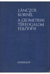 A geometriai térfogalom fejlődése - Lánczos Korrnél - Régikönyvek