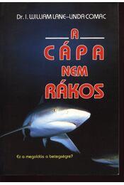 A cápa nem rákos - Lane, William, Comac,Linda - Régikönyvek