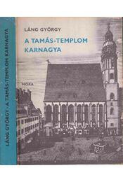 A Tamás-templom karnagya - Láng György - Régikönyvek