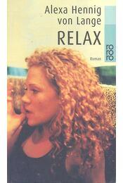 Relax - LANGE, ALEXA HENNIG von - Régikönyvek