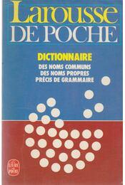 Larousse de poche - Dictionnaire des noms communs, des noms propres, précis de grammaire - Régikönyvek