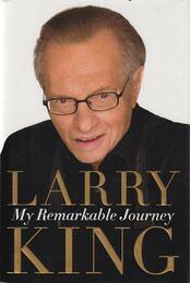 My Remarkable Journey - Larry King - Régikönyvek