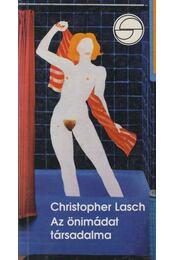 Az önimádat társadalma - Lasch, Christopher - Régikönyvek