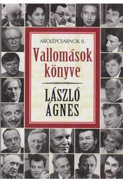 Vallomások könyve - László Ágnes - Régikönyvek