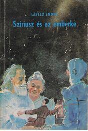 Szíriusz és az emberke - László Endre - Régikönyvek