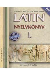 Latin nyelvkönyv I-IV. - Dr. Nagy Ferenc, N. HORVÁTH MARGIT - Régikönyvek