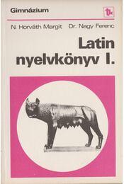 Latin nyelvkönyv I-IV. - Nagy Ferenc, N. HORVÁTH MARGIT - Régikönyvek