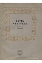 Latin nyelvtan - Több szerző - Régikönyvek