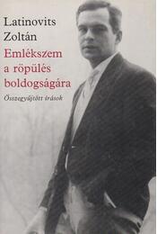Emlékszem a röpülés boldogságára - Latinovits Zoltán - Régikönyvek