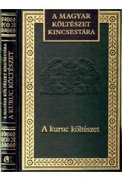 A kuruc költészet - Lator László - Régikönyvek