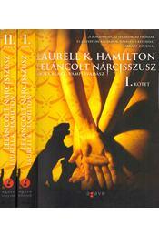 Leláncolt Nárcisszusz I-II. - Laurell K. Hamilton - Régikönyvek