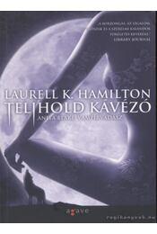 Telihold kávézó - Laurell K. Hamilton - Régikönyvek