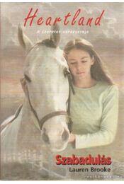 Szabadulás - Lauren Brooke - Régikönyvek