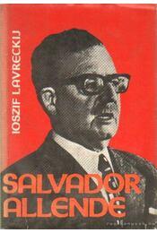 Salvador Allende - Lavreckij, Ioszif - Régikönyvek