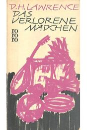 Das verlorene Mädchen - LAWRENCE, D.H. - Régikönyvek