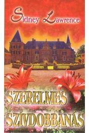 Szerelmes szívdobbanás - Lawrence, Sidney - Régikönyvek