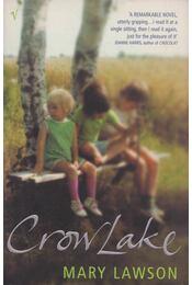 Crow Lake - LAWSON,MARY - Régikönyvek
