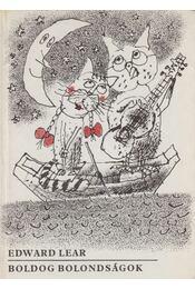 Boldog bolondságok - Lear, Edward - Régikönyvek
