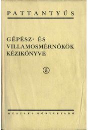 Gépész- és villamosmérnökök kézikönyve 5. - Lechner Egon - Régikönyvek