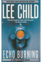Echo Burning - Lee Child - Régikönyvek