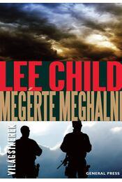 Megérte meghalni - Lee Child - Régikönyvek