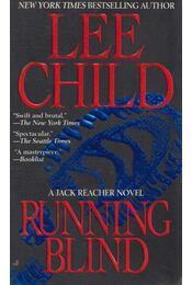 Running Blind - Lee Child - Régikönyvek