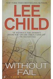 Without Fail - Lee Child - Régikönyvek
