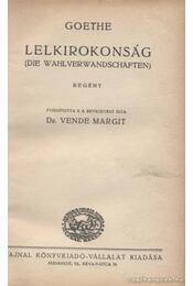 Lelkirokonság - Johann Wolfgang Goethe - Régikönyvek