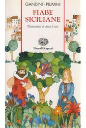 Fiabe siciliane - Lella Gandini, Roberto Piumini - Régikönyvek