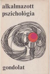 Alkalmazott pszichológia - Lénárd Ferenc - Régikönyvek