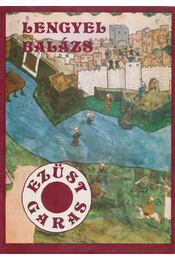 Ezüstgaras - Lengyel Balázs - Régikönyvek