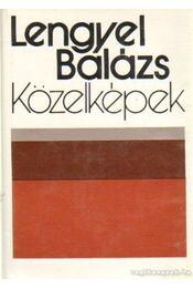 Közelképek - Lengyel Balázs - Régikönyvek