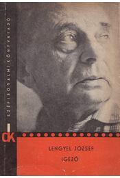 Igéző - Lengyel József - Régikönyvek