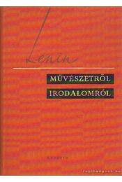 Művészetről, irodalomról - Lenin - Régikönyvek