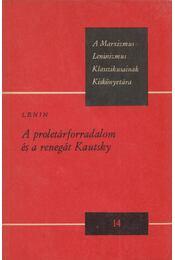 A proletárforradalom és a renegát Kautsky - Lenin, Vlagyimir Iljics - Régikönyvek