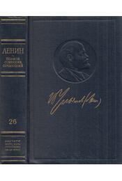 Lenin írásainak teljes gyűjteménye 26. (orosz) - Lenin, Vlagyimir Iljics - Régikönyvek