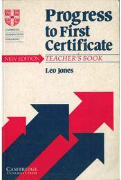 Progress to First Certificate - Teacher's Book (New Edition) - Leo Jones - Régikönyvek
