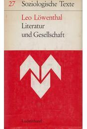 Literatur und Gesellschaft - Leo Löwenthal - Régikönyvek