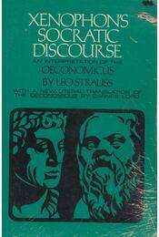 Xenophon's Socratic Discourse - Leo Strauss - Régikönyvek