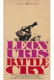 Battle Cry - Leon Uris - Régikönyvek