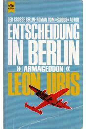 Entscheidung in Berlin - Leon Uris - Régikönyvek