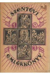 Szentévi emlékkönyv - Lepold Antal (szerk.) - Régikönyvek