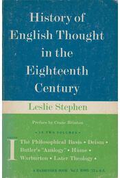 History of English Thought in the Eighteenth Century Volume 1 - Leslie Stephen - Régikönyvek