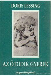 Az ötödik gyerek - Lessing, Doris - Régikönyvek