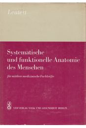 Systematische und funktionelle Anatomie des Menschen - Leutert, Gerald - Régikönyvek