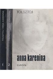 Anna Karenina I-II. - Lev Tolsztoj - Régikönyvek