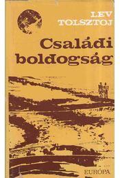 Családi boldogság - Lev Tolsztoj - Régikönyvek